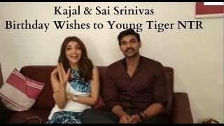 Kajal And Bellamkonda Sai Srinivas wishes Young Tiger NTR a very Happy Birthday