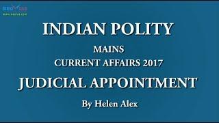 Memorandum of Procedure / Judicial Appointment   Mains 2017   Indian Polity   NEO IAS