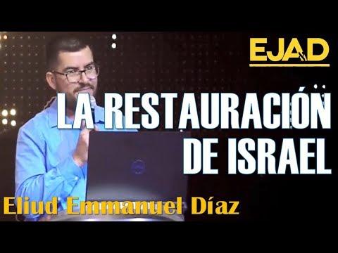 La Restauración De Israel - El Remanente: Una Fe Inteligente | Congreso EJAD 4 Enero 2020