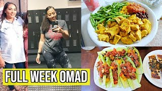 FULL WEEK ONE MEAL A DAY (OMAD)/ EATING MORE TO LOSE WEIGHT! / INTERMITTENT FASTING FOR WEIGHT LOSS