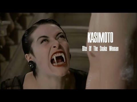 KASIMOTO - Bite Of The Snake Woman