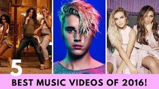 5 BEST Music Videos Of 2016!