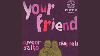Your Friend (Sunshine mix)