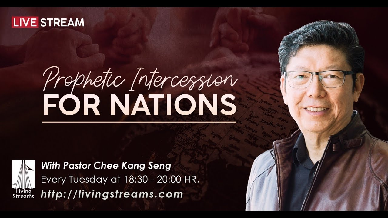 "Download Prophetic Intercession For Nations ""Kingdom Keys""   ""กุญแจของอาณาจักร""   Ps. Kang Seng   7/7/2020"