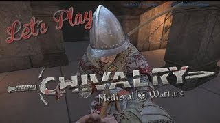 Let's Play - Chivalry Medieval Warfare   Rooster Teeth