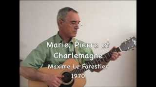 Marie, Pierre et Charlemagne