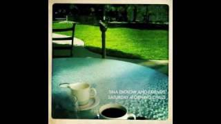 Tina Dickow - Saturday Morning Chills (Radio Edit)