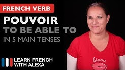 Pouvoir (to be able to) in 5 Main French Tenses