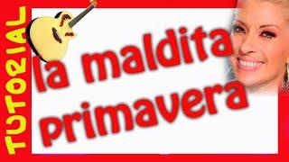 Como tocar La MALDITA PRIMAVERA en Guitarra TUtorial.... explicacion rasgueo