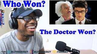 Doc Brown vs Doctor Who Epic Rap Battles of History REACTION! THE DOCTOR ONE LMAO