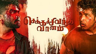 Chekka Chivantha Vaanam FULL MOVIE Duration | Simbu, Vijay Sethupathi, Arvind Swami