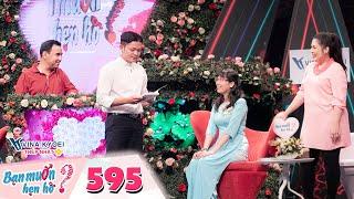 Bạn Muốn Hẹn Hò | Tập 595: Gái ế Miền Tây lập danh sách chàng phải đủ tiêu chí mới đồng ý hẹn hò