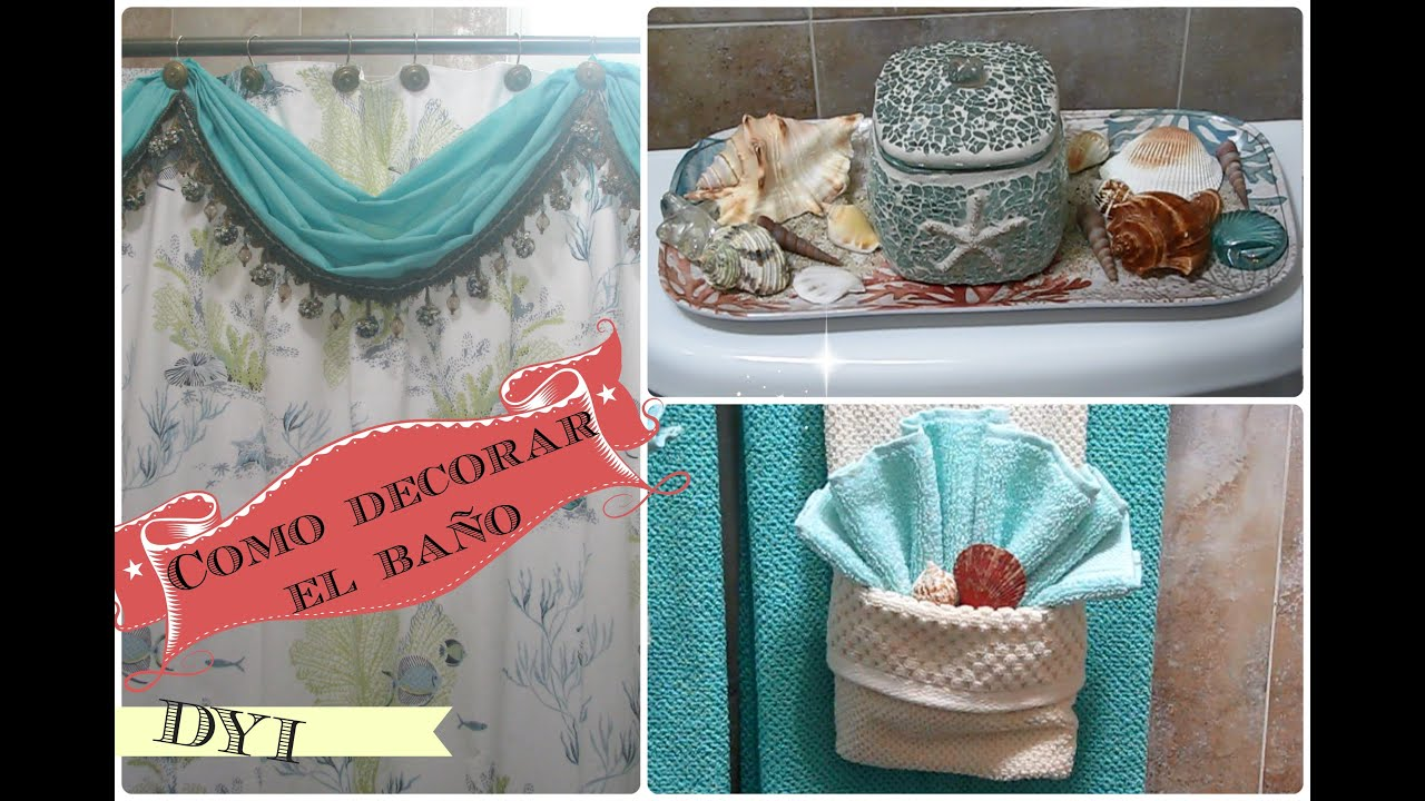 Como decorar el ba o 1 diy youtube - Ideas para decorar banos ...