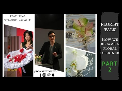 FLORIST TALK - How We Became a Floral Designer (PART 2)