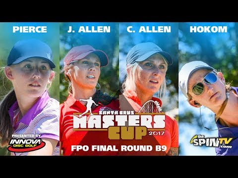 FPO Final Back 9 2017 Masters Cup Presented by Innova (Pierce, J Allen, C Allen, Hokom)