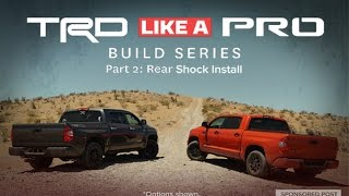 TRD Like A Pro Build Series Part 2 - Rear Shock Install