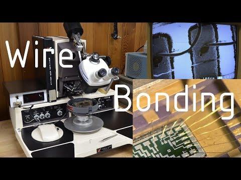 Wire Bonding Basics - Manual Wedge Bonding ICs