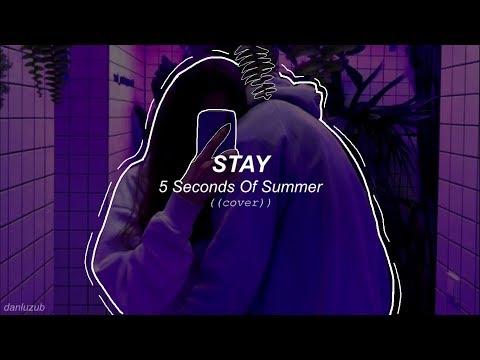 5 Seconds Of Summer // Stay ; lyrics - español ☆彡