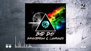 DamanteFarina & Lanfranchi - Bad Day (Official Teaser Video)