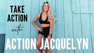 Take Action with Action Jacquelyn! Yoga, Barre, HIIT Workouts, & Healthy Living