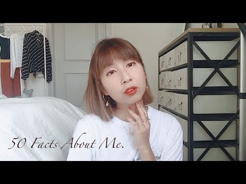 50 Facts About Me 🍒 單眼皮?生活的動力?留在美國?