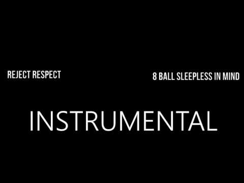 8 Ball - Reject Respect - INSTRUMENTAL KARAOKE
