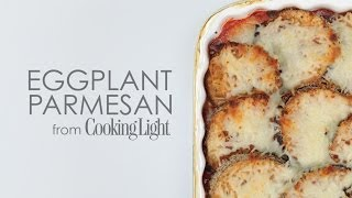 How To Make Easy Eggplant Parmesan | Myrecipes