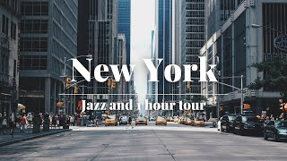 New York City Tour and Jazz Playlist   NYC Tour   How to Relax   Virtual Tour   Work Music   Jazz
