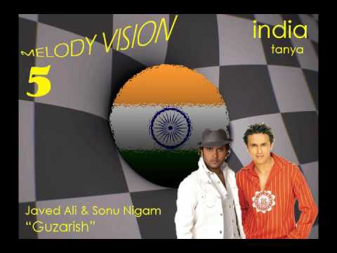 "MelodyVision 5 - INDIA - Javed Ali & Sonu Nigam - ""Guzarish"""