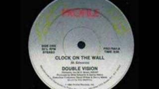 Double Vision - Clock On The Wall