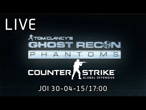 LIVE - Jucam CS: GO & Ghost Recon: Phantoms :)