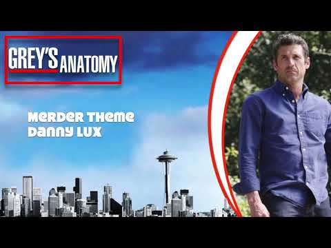 "Grey's Anatomy Score - ""Merder Theme"" by Danny Lux"