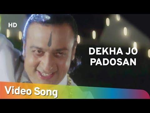 Dekha Jo Padosan (HD)   Maa Kasam (1999)   Pinky Chinoy   Gulshan Grover   Sapna Awasthi Hit Songs
