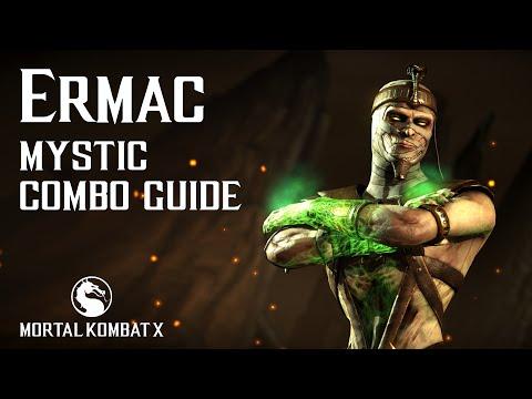 Mortal Kombat X: ERMAC (Mystic) Beginner Combo Guide