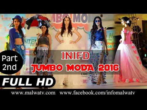 "INIFD's FASHION SHOW "" JUMBO MODA - 2016 "" at MOGA (INDIA) | Full HD | Part 2nd"