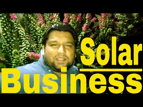 Small business in Pakistan ( solar business)