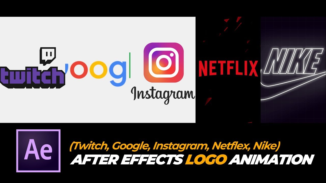 After Effects Simple Logo Animation Compilation (Twitch, Google, Instagram, Netflex, Nike)