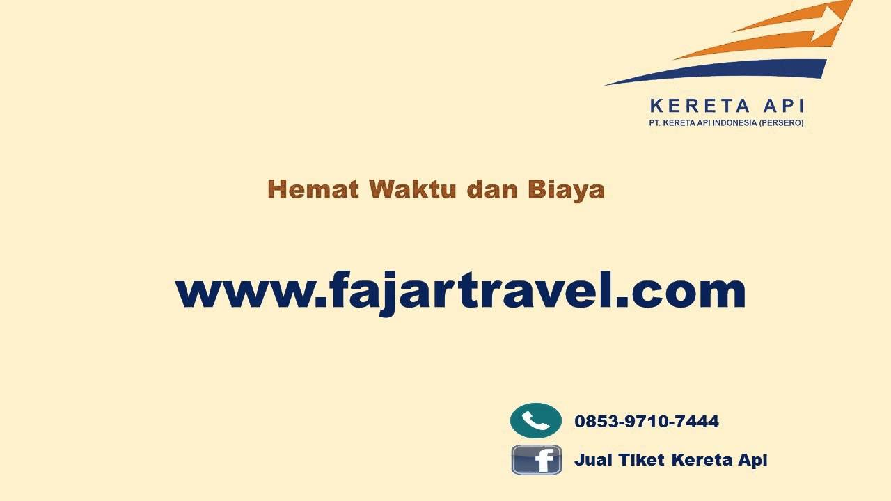 Hub 0853 9710 7444 Telkomsel Tiket Kereta Api Banyuwangi Jogja