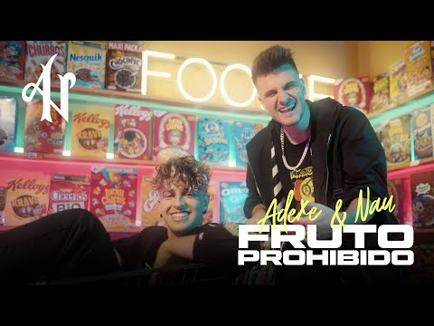 Смотреть клип Adexe Y Nau - Fruto Prohibido