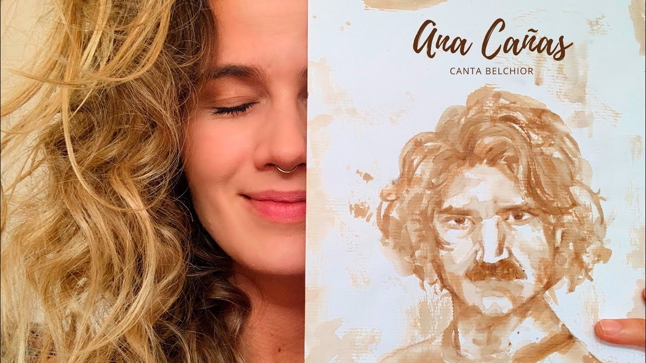 Ana Cañas Canta Belchior • LIVE