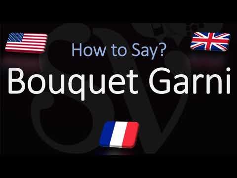 how-to-pronounce-bouquet-garni?-(correctly)