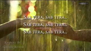 SAB TERA |Baaghi |Clean Unplugged KARAOKE