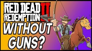 Can You Beat Red Dead Redemption 2 WITHOUT Guns?