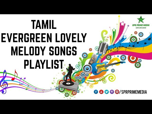 Tamil Evergreen Lovely Melodies - SPR Prime Media Collections