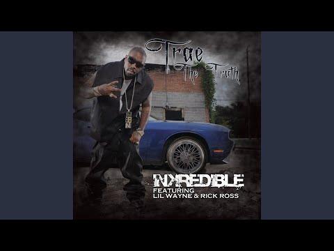 Inkredible (feat. Lil Wayne & Rick Ross)