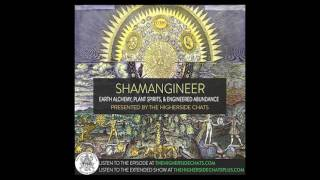 Shamangineer | Earth Alchemy, Plant Spirits, & Engineered Abundance