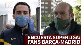 SUPERLIGA EUROPEA | Las aficiones de BARCELONA y REAL MADRID opinan | Diario AS