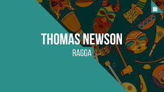 Thomas Newson - Ragga