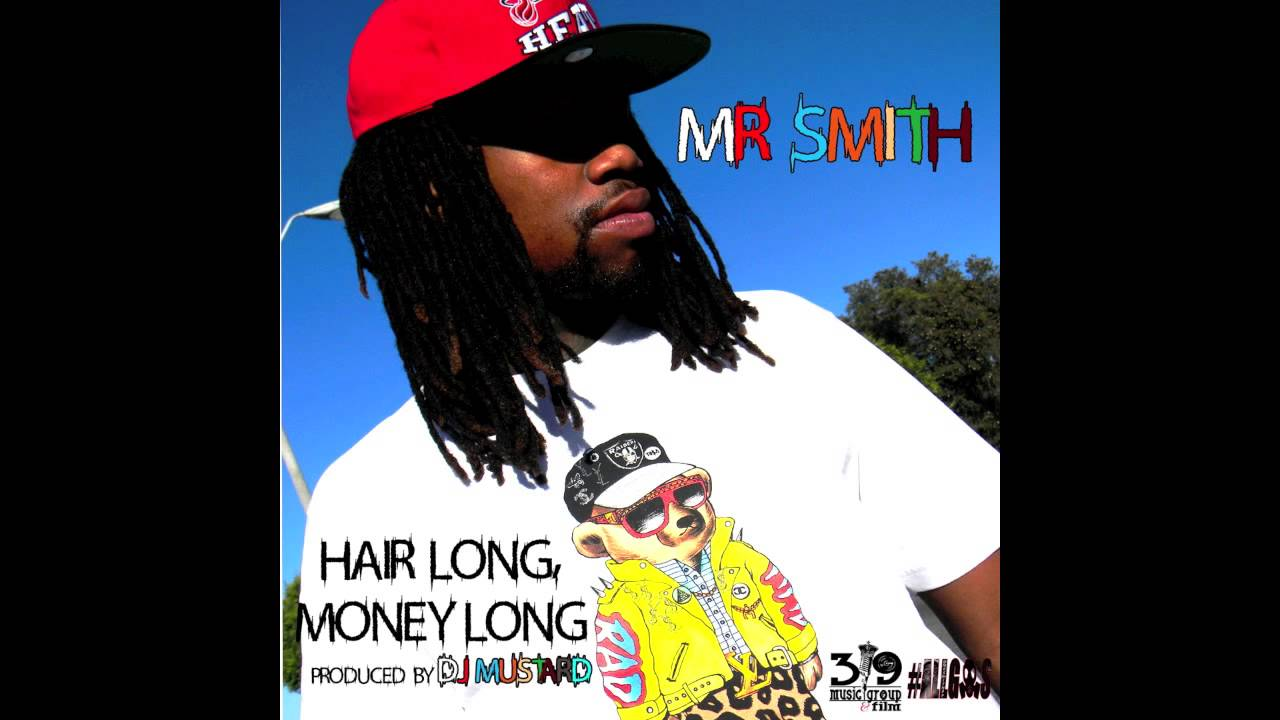 Mr Smith Hair Long Money Long Audio Produced By DJ Mustard YouTube