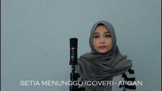 Setia Menunggu (Cover) Afgan - Andien Tyas